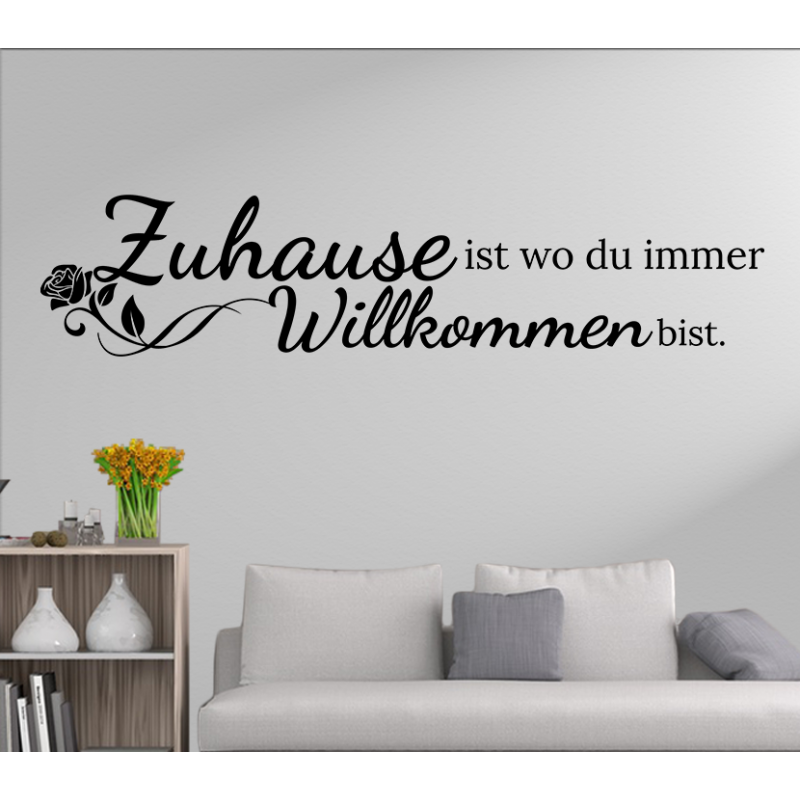 wandtattoo zuhause ist wo du immer willkommen bist. Black Bedroom Furniture Sets. Home Design Ideas